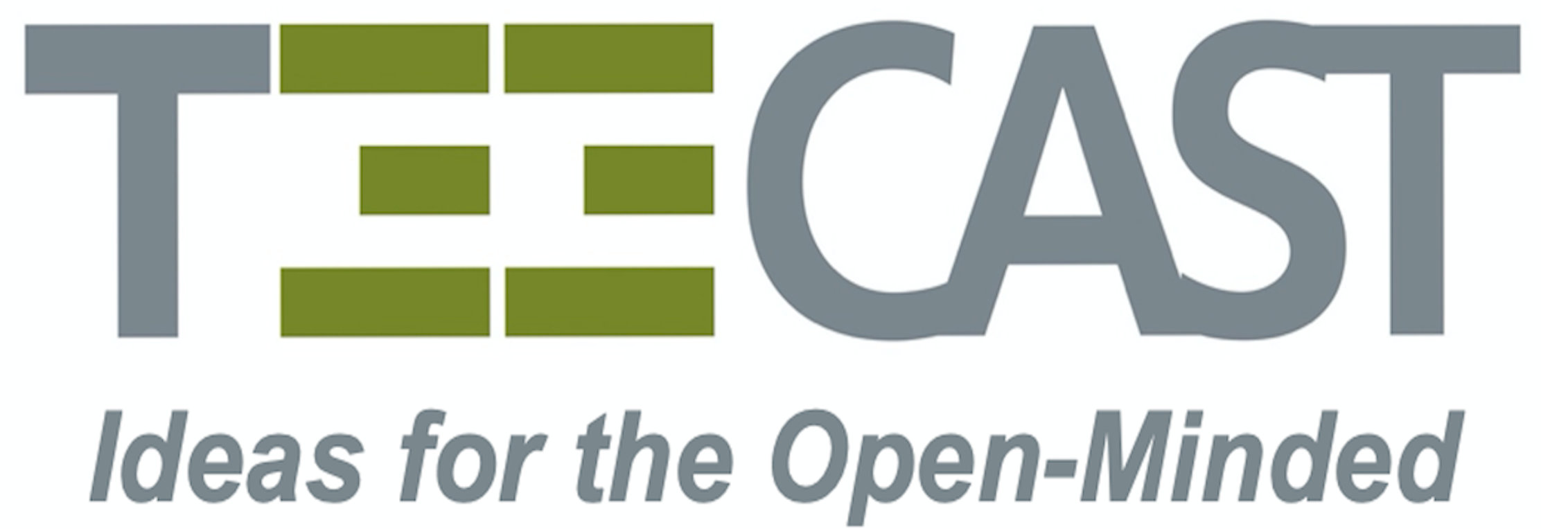 TEE CAST - Ideas for the Open-Minded